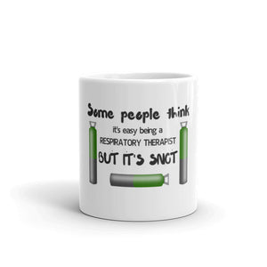 It's SNOT Easy Respiratory Therapist Coffee Mug