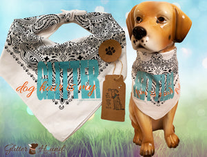 """Dog Hair is my Glitter"" Funny Sayings Bandana for dog or humans"