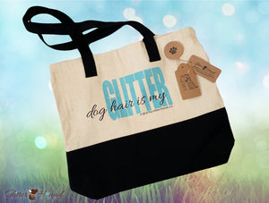 """Dog Hair is my Glitter"" Black and Tan Custom Tote Bag"