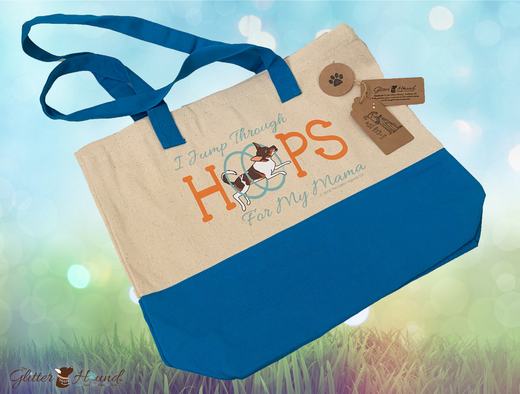 Dog Lover Gift Canvas Tote Bag I Jump Thru Hoops for my Mama