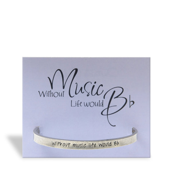Without Music Life Would B Flat - Quotable Cuff