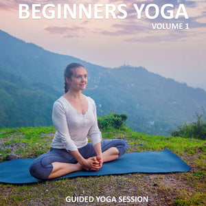 Beginners Yoga Vol. 1