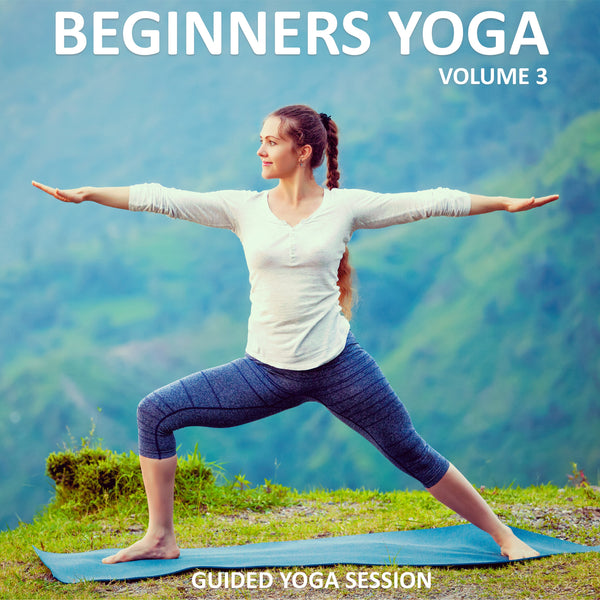 Beginners Yoga Vol. 3