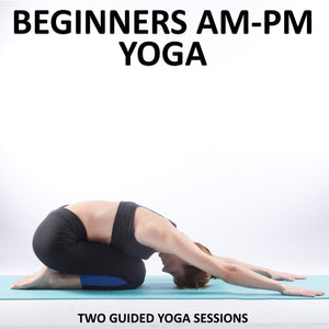 Beginners AM-PM Yoga Download