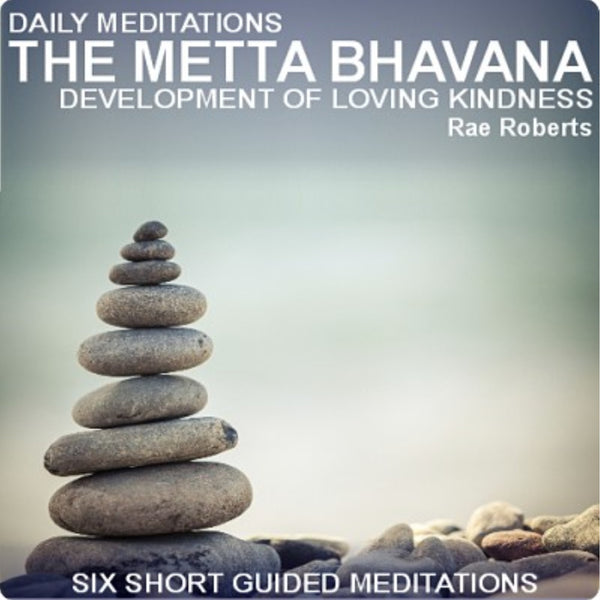 Daily Meditations The Metta Bhavana