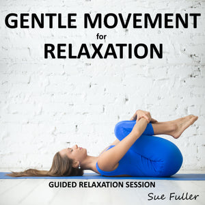 Gentle Movement for Relaxation Download