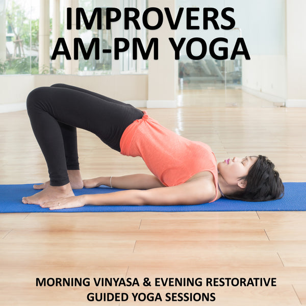 Improvers AM-PM Yoga Download