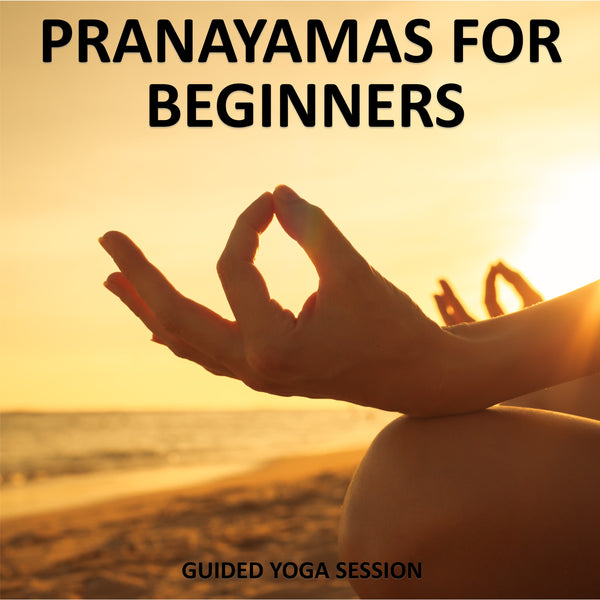 Pranayamas for Beginners Download
