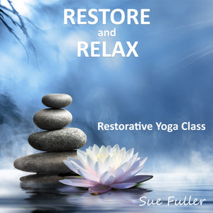 Restore and Relax Restorative Yoga Class