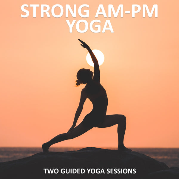 Strong AM-PM Yoga Download
