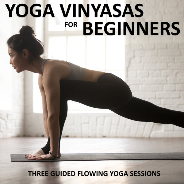 Yoga Vinyasas for Beginners Download