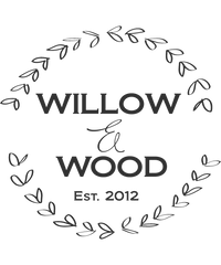 Willow & Wood