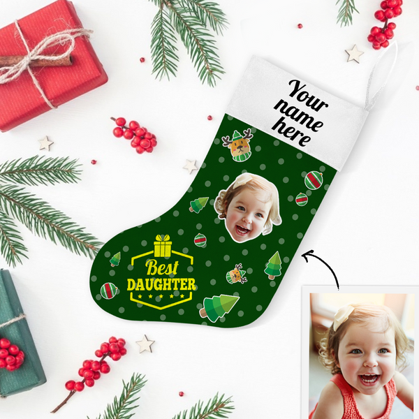 My Name & Face Personalized Best Daugter Christmas Stockings - For Man, Woman, Kid