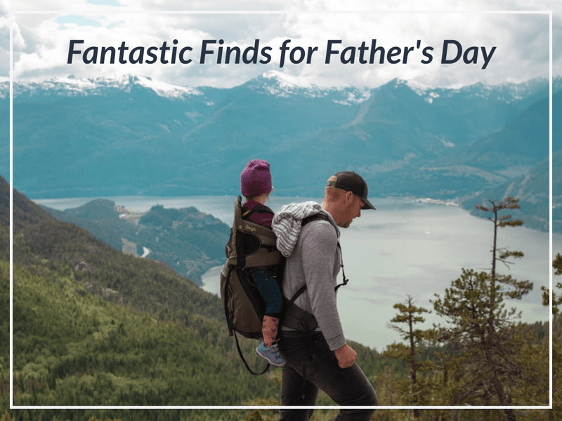 Fantastic Finds for Father's Day