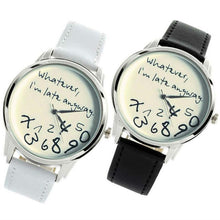"""Whatever, I'm Late Anyway"" Watch w/ Leather Band – Black or White Watches"