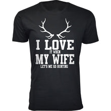 Daily Deals Men's 'I Love It When My Wife Let's Me Go Hunting' T-shirt Shirts & Tops Antler - Black / S