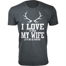 Daily Deals Men's 'I Love It When My Wife Let's Me Go Hunting' T-shirt Shirts & Tops Antler - Charcoal / S