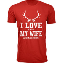 Daily Deals Men's 'I Love It When My Wife Let's Me Go Hunting' T-shirt Shirts & Tops Antler - Red / S