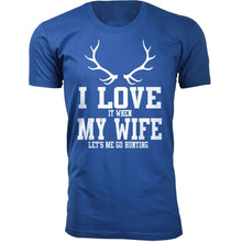 Daily Deals Men's 'I Love It When My Wife Let's Me Go Hunting' T-shirt Shirts & Tops Antler - Royal Blue / S
