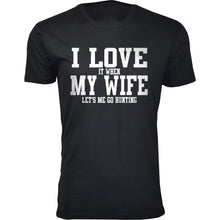 Daily Deals Men's 'I Love It When My Wife Let's Me Go Hunting' T-shirt Shirts & Tops Without Antler - Black / S