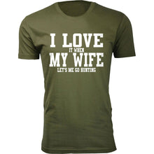 Daily Deals Men's 'I Love It When My Wife Let's Me Go Hunting' T-shirt Shirts & Tops Without Antler - Military Green / S