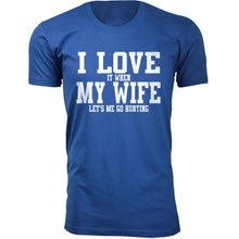 Daily Deals Men's 'I Love It When My Wife Let's Me Go Hunting' T-shirt Shirts & Tops Without Antler - Royal Blue / S