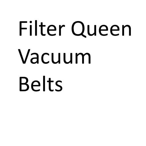 Filter Queen Vacuum Cleaner Belts