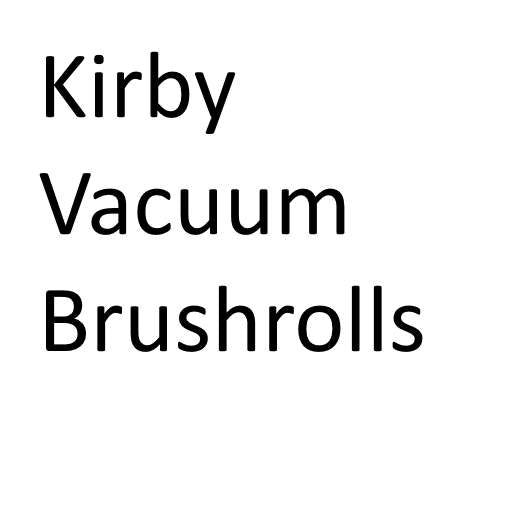 Kirby Vacuum Cleaner Brushrolls | Free Shipping Available | Genuine Brushroll