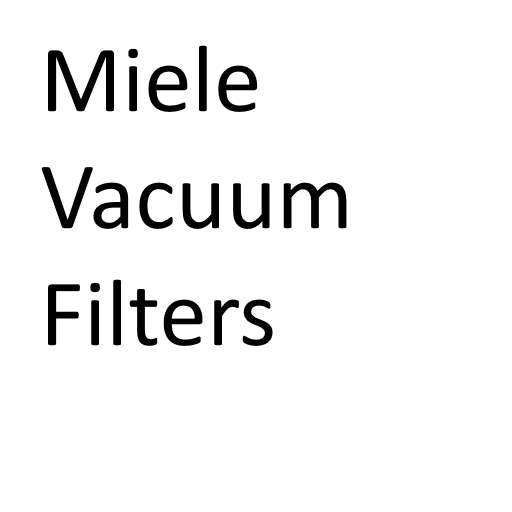 Miele Vacuum Cleaner Filters