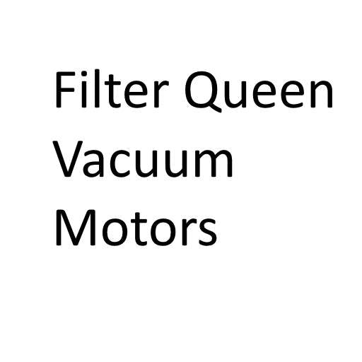 Motors: Filter Queen Vacuum Cleaner Motor - FREE Shipping