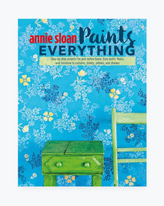 Annie Sloan Paints Everything $36