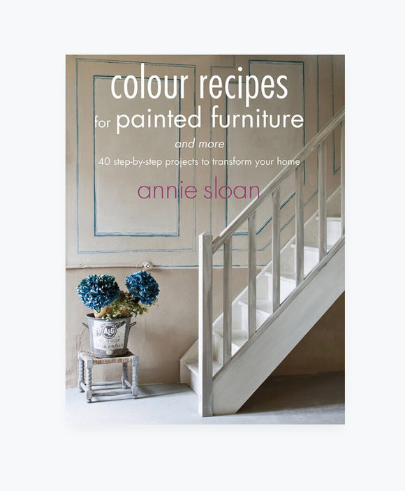 Annie Sloan's Colour Recipes for Painted Furniture and More $36