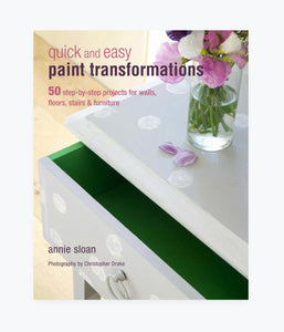 Annie Sloan's Quick and Easy Paint Transformations $35