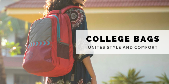 Must Have College Bags