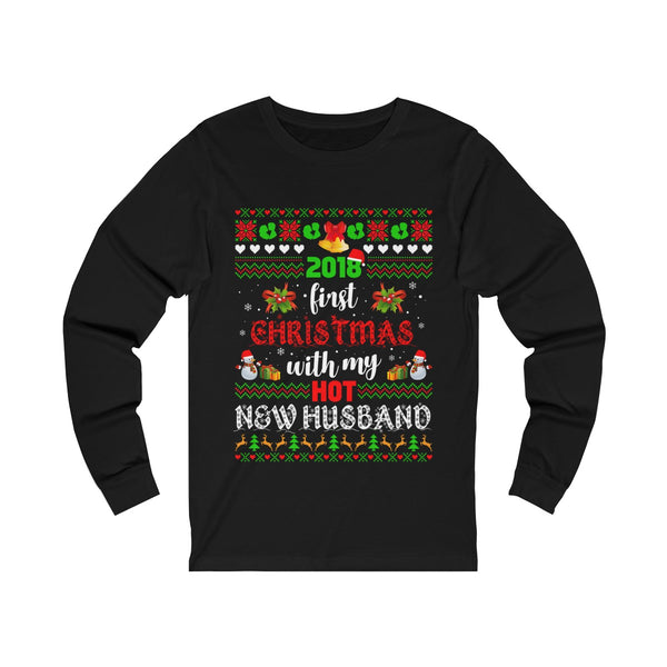 2018 First Christmas With My Hot New Husband Unisex Jersey Long Sleeve Tee