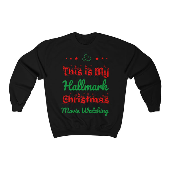 This Is My Hallmark Christmas Movie Watching Shirt Ugly Christmas Unisex Heavy Blend™ Crewneck Sweater