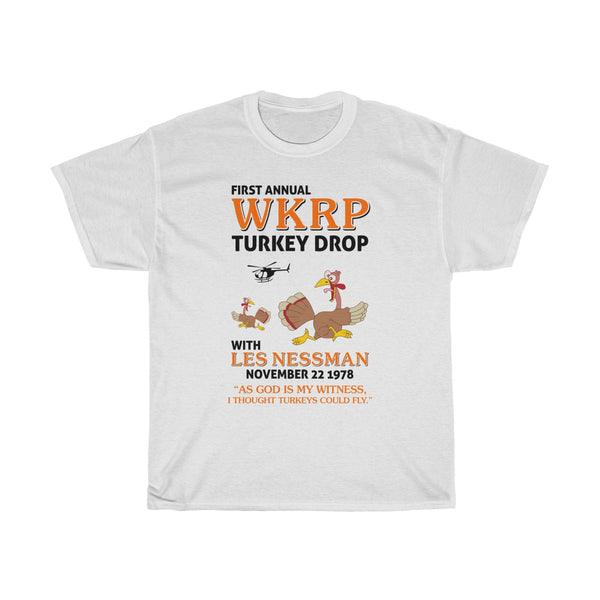 First Annual WKRP Turkey Drop As God Is My Witness Thanksgiving Unisex White T Shirt