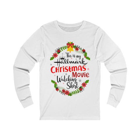 This Is My Hallmark Christmas Movie Watching Inspired - Merry Christmas Gift T Shirt Unisex Jersey Long Sleeve Tee