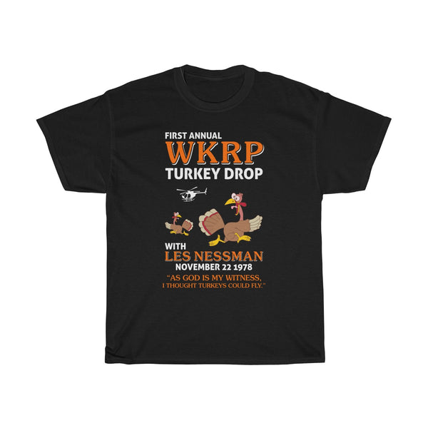 First Annual WKRP Turkey Drop As God is My Witness ThanksGiving Unisex T Shirt Thanksgiving Day Gift