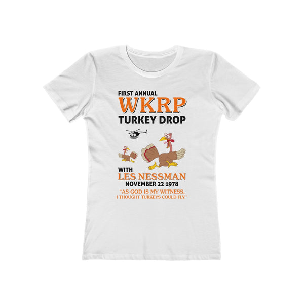 First Annual WKRP Turkey Drop As God Is My Witness Thanksgiving Women's The Boyfriend Tee