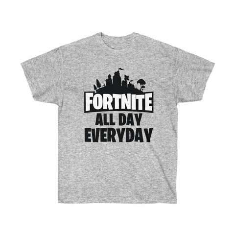 Fortnite All Day Everyday Shirt Unisex Ultra Cotton Tee