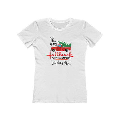 This Is My Hallmark Christmas Movie Watching Inspired Xmas Gift Women's The Boyfriend Tee