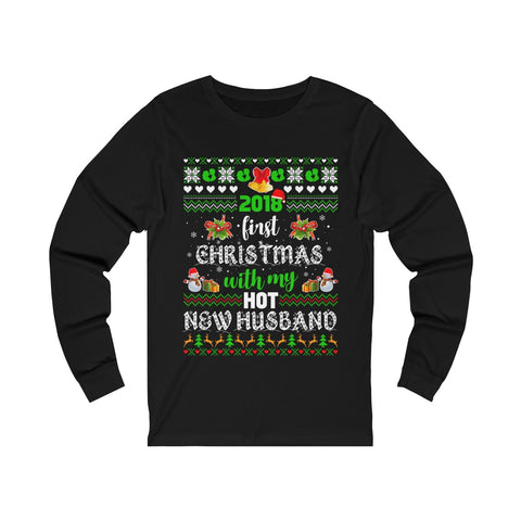 2018 First Christmas With My Hot New Husband Unisex Jersey Long Sleeve Tee Shirt