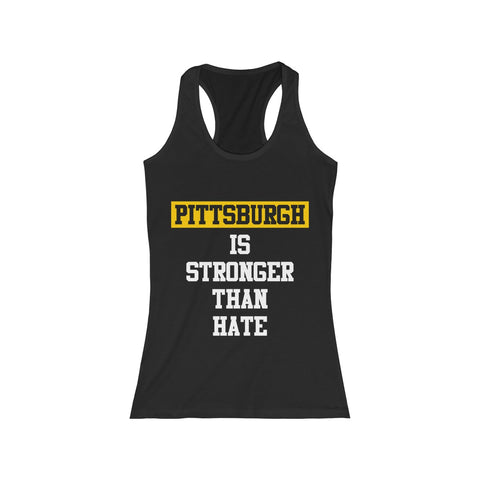 Pittsburgh Is Stronger Than Hate T Shirt Women's Racerback Tank
