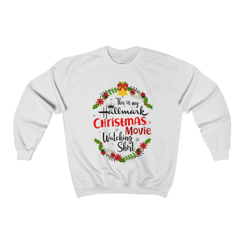 This Is My Hallmark Christmas Movie Watching Inspired - Merry Christmas Gift Shirt Sweatshirt