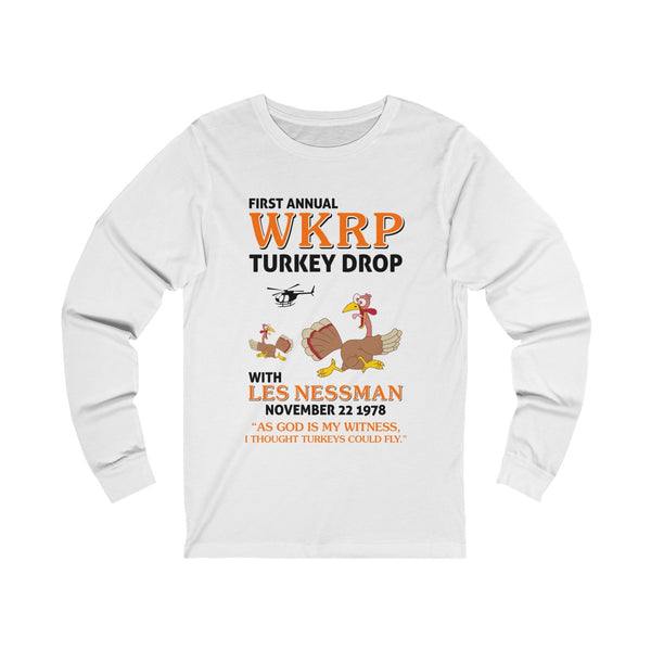 First Annual WKRP Turkey Drop As God Is My Witness Thanksgiving Unisex Jersey Long Sleeve Tee