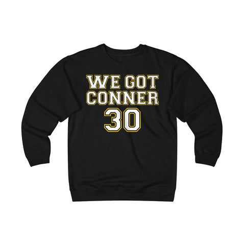 We Got Conner James Conner T Shirt Unisex Heavyweight Fleece Crew