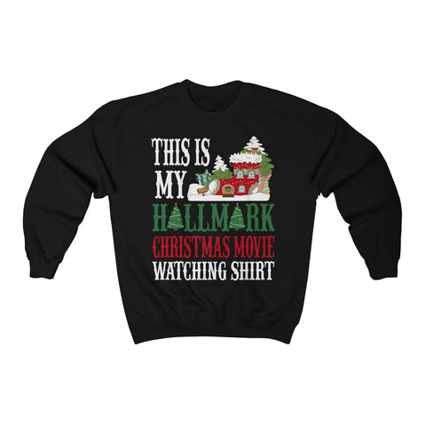 This is My Hallmark Christmas Movie Watching Shirt Unisex Heavy Blend™ Crewneck Sweatshirt