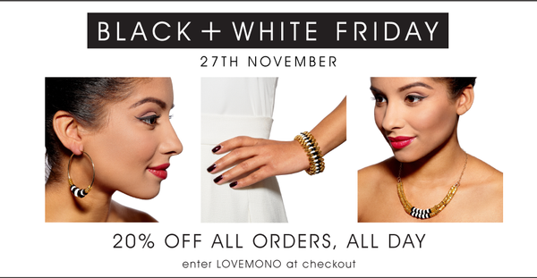 Black + White Friday at Alice Menter