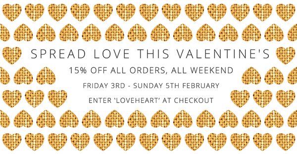 Spread LOVE this Valentine's - Enjoy 15% off!